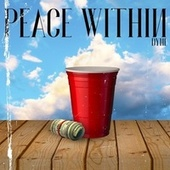 Peace Within by Dyme