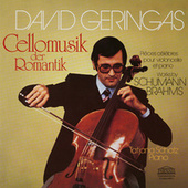 Schumann & Brahms: Cellomusik der Romantik / Romantic Cello Music by David Geringas