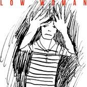 Low Woman by Low Woman