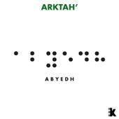 Abyedh (ArkTah' Remix) by Nuri