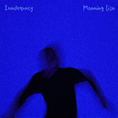 Inadequacy by Moaning Lisa