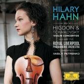 Higdon / Tchaikovsky: Violin Concertos by Hilary Hahn