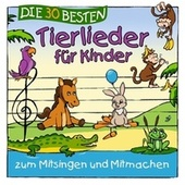 Die 30 besten Tierlieder für Kinder by Simone Sommerland