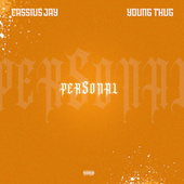 Personal (feat. Young Thug) by Cassius Jay