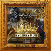 Global Don Presents the Resurrection by Global Don