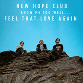 Know Me Too Well de New Hope Club