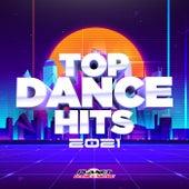 Top Dance Hits 2021 von Various Artists
