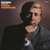 I've Got You on My Mind Again by Buck Owens