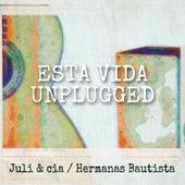 Esta Vida (Unplugged) von Juli