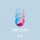 Come Closer fra Tom Ferry
