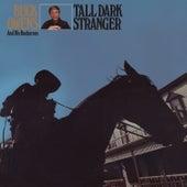 Tall Dark Stranger by Buck Owens