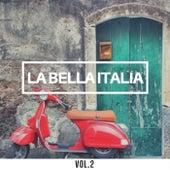 La bella Italia Vol.2 de Various Artists