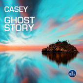 Ghost Story by Casey