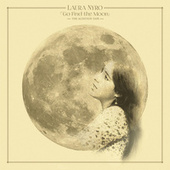 Go Find the Moon: The Audition Tape de Laura Nyro