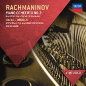 Rachmaninov: Piano Concerto No.2; Rhapsody on a theme of Paganini by Rafael Orozco