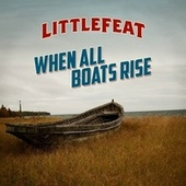 When All Boats Rise by Little Feat