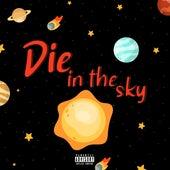 Die in the Sky by Lil Skydie