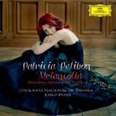 Melancolía - Spanish Arias and Songs de Patricia Petibon