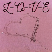 L-O-V-E by Ormide Armstrong