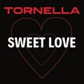 Sweet Love fra Tornella
