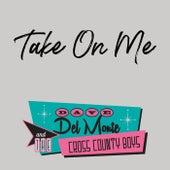 Take on Me von Dave Del Monte