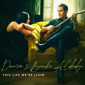 This Life We're Livin' de Darin Aldridge
