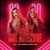 Baby Me Atende (feat. Priscila Carolynne) (Remix Brega Funk) de El May