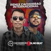 Remix Cachorrão Internacional de Cachorrão do Brega