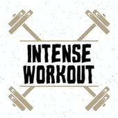 Intense Workout by Various Artists