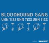 Uhn Tiss Uhn Tiss Uhn Tiss de Bloodhound Gang