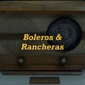 Boleros & Rancheras by Various Artists