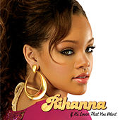 If It's Lovin' That You Want by Rihanna