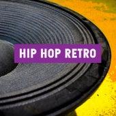 Hip Hop Retro de Various Artists