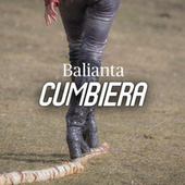 Bailanta Cumbiera de Various Artists