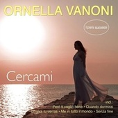 Cercami- I primi successi von Ornella Vanoni