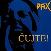 Čujte! von Pax