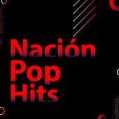 Nación Pop Hits by Various Artists