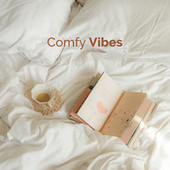 Comfy Vibes by Various Artists