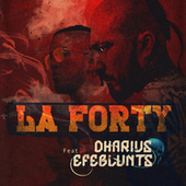 La Forty by Dharius