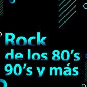 Rock de los 80's 90's y más de Various Artists