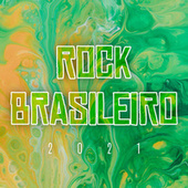 Rock Brasileiro 2021 de Various Artists