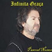 Infinita Graça by Elias Pascoal Nunes