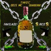 Favelado Rico by T-Woc