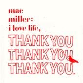 I Love Life, Thank You von Mac Miller