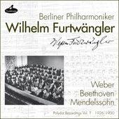 Weber, Beethoven and Mendelssohn (Polydor Recordings, Vol. 1: 1926-1930) by Wilhelm Furtwängler