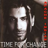 Time for Change de Apache Indian