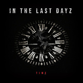In the Last Dayz de The Time
