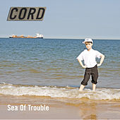 Sea of Trouble von Cord