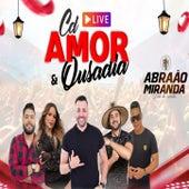 Cd Amor E Ousadia de Abraão Miranda