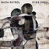 Eyes Open by Snow Patrol